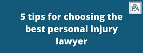 5 Tips For Choosing The Best Personal Injury Lawyer