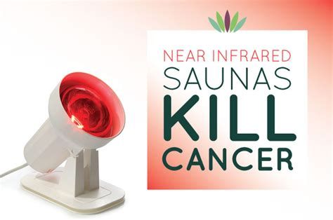 infrared heat l benefits near infrared saunas kill cancer liveto110 com