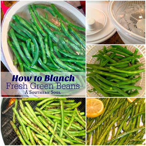 how to blanch green beans three bean salad a southern soul