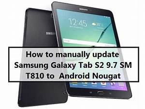How To Manually Update Samsung Galaxy Tab S2 9 7 Sm T810