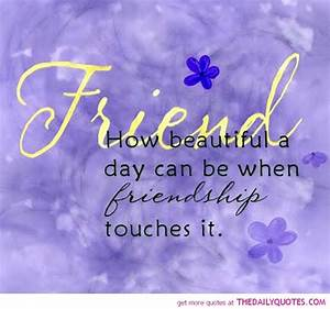 Beautiful Friendship Quotes. QuotesGram