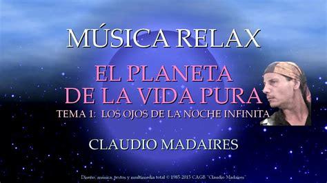 Música Relax 2015 Álbum El Planeta De La Vida Pura Tema