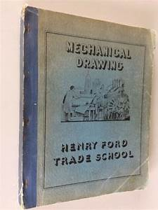 Henry Ford Trade School Mechanical Drawing Manual Text