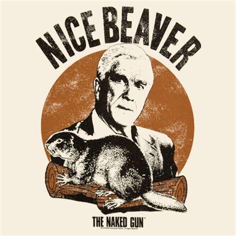 leslie nielsen nice beaver quote shirley nielsen shirley nielsen twitter