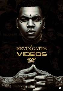 Kevin Gates Videos