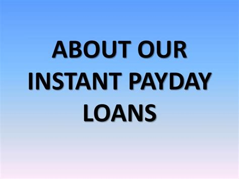 Ppt  About Our Instant Payday Loans Powerpoint Presentation  Id7435447. Payday Loans Las Cruces Nm Amax Car Insurance. Fire Restoration Services Nd State University. Software Creation Programs Shop Pro Software. Hyundai Genesis Sedan 2013 Review. Universities In Reno Nv Self Directed Ira Llc. Lifecycle Email Marketing Face Paint Examples. Where Alcohol Comes From Wall Street Mortgage. After Aerating Your Lawn Investing 101 Course