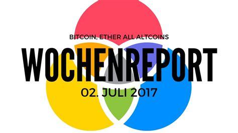 Wochenreport Bitcoin Ethereum Ripple LiteCoin DogeCoin ...