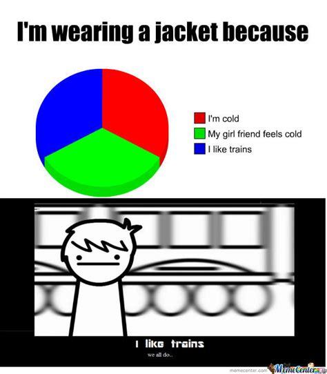 I Like Trains Meme - i like trains by degourno1 meme center