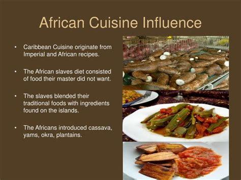cuisine influences ppt influence on caribbean culture powerpoint