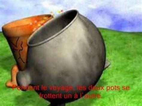 le pot de fer et le pot de terre youtube