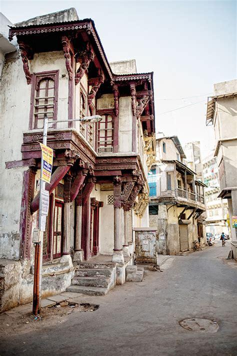 The Pols Of Old Ahmedabad   Verve Magazine