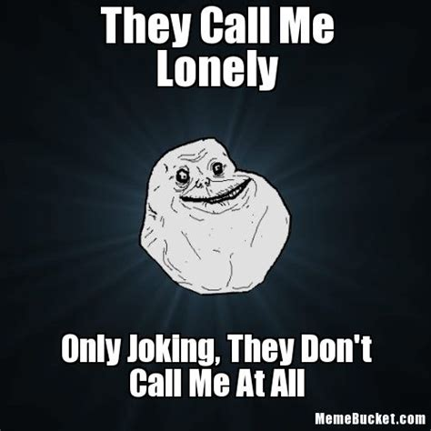 Lonely Girl Meme - forever alone meme trolls funny pictures
