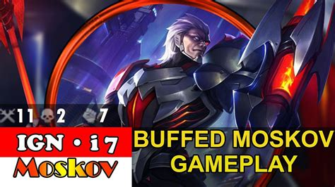 Buffed Moskov Gameplay [by Ign • I 7] Mobile Legends