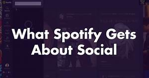 Spotify's New Ads Reveal Why Social Matters to Millenials ...