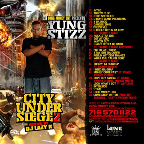 city siege 4 yung stizz city siege 2 hosted by dj lazy k