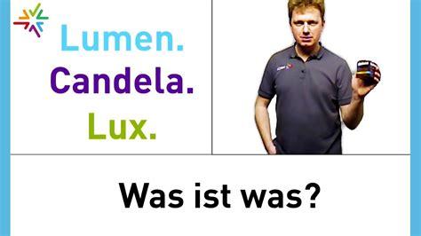 Lumen Candela by Lumen Candela Und Was Ist Was Watt24 Wissensvideo