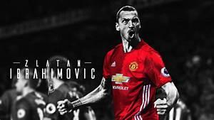 Zlatan Ibrahimovic | WALLPAPER 2016/17 by GabZ957 on ...