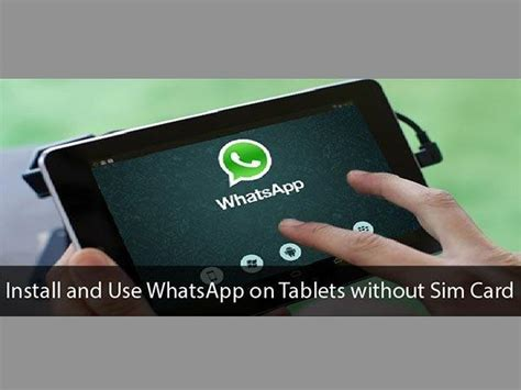 I'm trying to put in my brand new q link wireless sim card into my old android ph. You Can Use WhatsApp Without SIM Card on Your Tablet 4 Simple Steps - Gizbot News