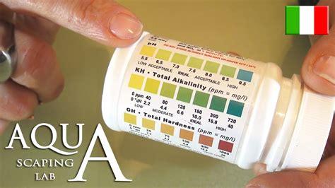 ph dell acqua rubinetto aquascaping lab valori ph kh gh ottimali durezza dell