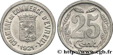chambre de commerce evreux chambre de commerce d evreux 25 centimes evreux sup fnc