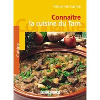 fnac livres cuisine cuisine du tarn broché fabienne carme achat livre achat prix fnac