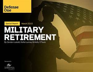 Special Report: Military Retirement - Defense One