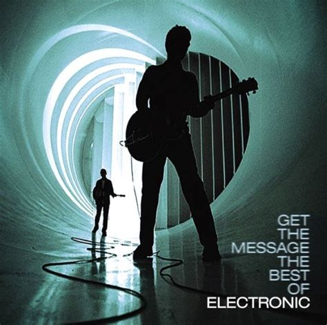 Get The Message The Best Of Electronic (2006