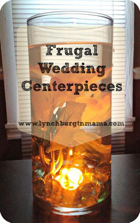 frugal wedding centerpieces http lynchburgtnmama com diy