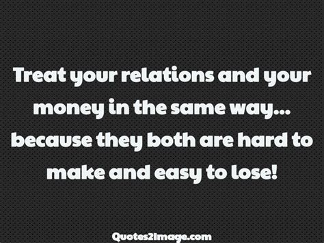 treat  relations   money relationship
