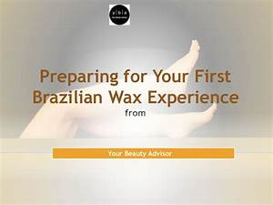 Preparing for your first brazilian wax experience