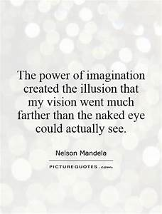 The power of im... Power Of Vision Quotes