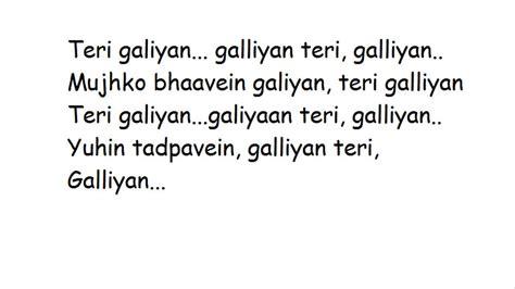 testo layla galliyan song lyrics ek villain http www chatadda in