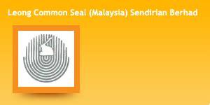 Leong Common Seal (Malaysia) Sendirian Berhad
