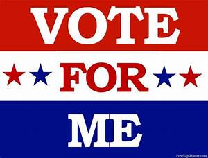 Printable Vote for Me Sign | Vote Signs | Pinterest