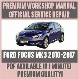 Workshop Manual Service  U0026 Repair Guide For Ford Focus Mk3