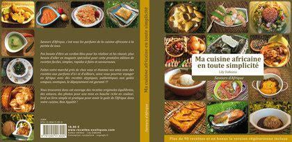 spécialité africaine cuisine nous vous proposons de découvrir chez recettes exotiques