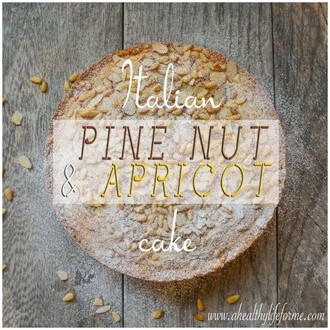 italian pine nut  apricot cake  healthy life