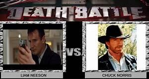 DEATH BATTLE! Idea 7: Liam Neeson vs Chuck Norris by ...