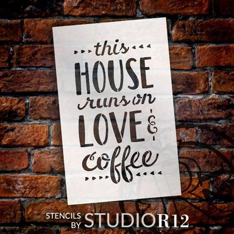 Check out ginger's spelling book and learn how to spell cursive correctly, its definition and how to use it in a sentence! This House Runs On Love & Coffee Stencil by StudioR12 ...