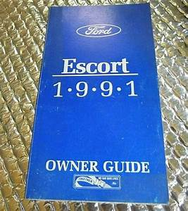 Factory Owners Manual Operator Guide Ford Escort 1991
