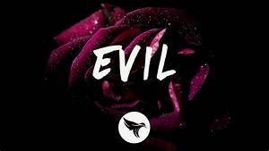 Chelsea Cutler - Evil (Lyrics) - YouTube  Evil