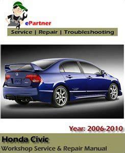 car repair manuals online free 2006 honda civic security system honda civic service repair manual 2006 2010 automotive service repair manual
