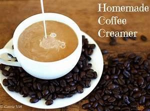 Homemade Coffee Creamer - Deliciously Organic