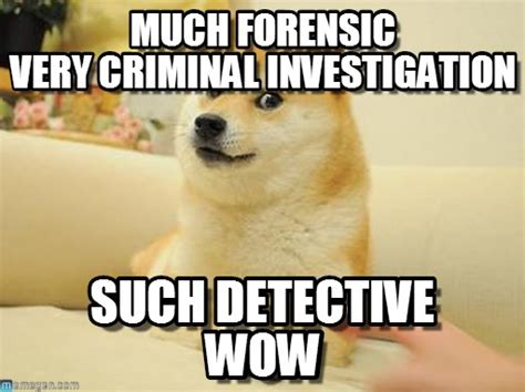 Investigator Meme - investigator meme 100 images detective memes best collection of funny detective pictures