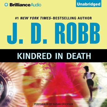 Listen To Kindred In Death By J D Robb At Audiobooks Com