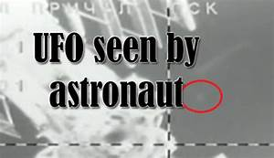 UFOs Seen by Astronauts (page 3) - Pics about space