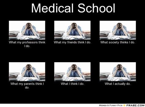 Med School Memes - medical school meme memes