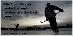 Hockey Friends ... Ice Pond Quotes