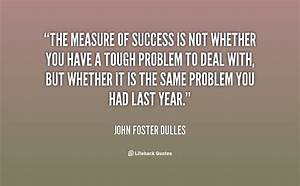 Quotes about Measure Of Success (119 quotes)