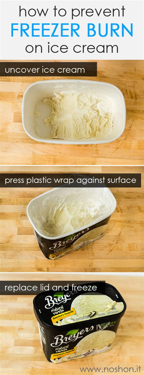 how to preserve in freezer how to prevent freezer burn on ice cream cooking tips noshon it